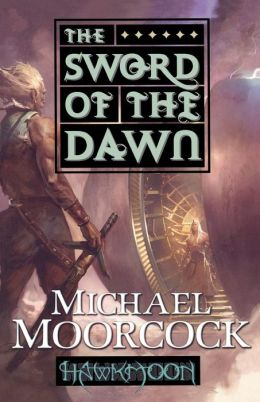 The Sword of the Dawn (Runestaff Series #3)