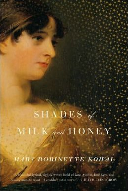Shades of Milk and Honey (Glamourist Histories Series #1)