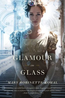 Glamour in Glass (Glamourist Histories Series #2)