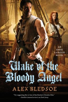 Wake of the Bloody Angel (Eddie LaCrosse Series #4)