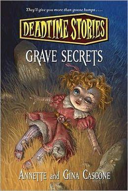 Grave Secrets: Deadtime Stories