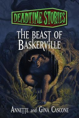 The Beast of Baskerville: Deadtime Stories