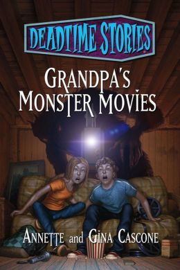 Grandpa's Monster Movies: Deadtime Stories