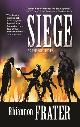 Siege (As the World Dies Series #3)