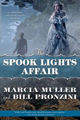 The Spook Lights Affair: A Carpenter and Quincannon Mystery