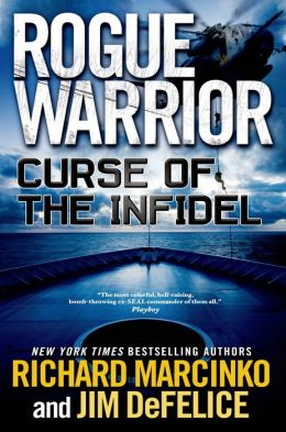 Curse of the Infidel (Rogue Warrior Series)