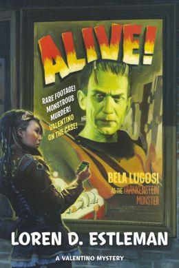 Alive! (Valentino Mystery Series #3)