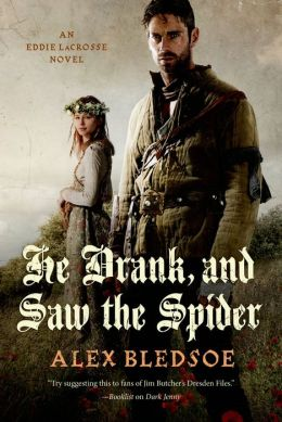 He Drank, and Saw the Spider (Eddie LaCrosse Series #5)