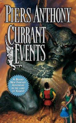 Currant Events (Magic of Xanth Series #28)