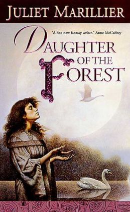 Daughter of the Forest (Sevenwaters Series #1)