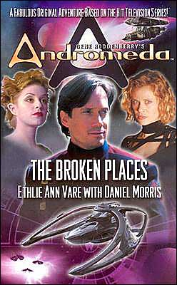 Gene Roddenberry's Andromdea: The Broken Places