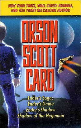 Ender's Saga: Ender's Game/Ender's Shadow/Shadow of the Hegemon