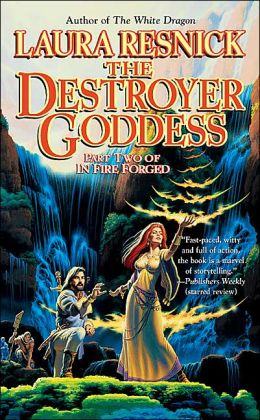 The Destroyer Goddess: In Fire Forged, Part 2 (Chronicles of Sirkara Series #3)