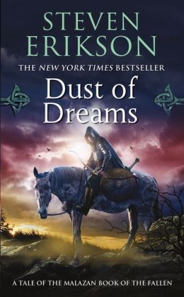 Dust of Dreams (Malazan Book of the Fallen Series #9)