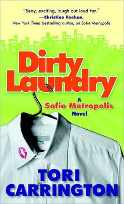 Dirty Laundry: A Sofie Metropolis Novel