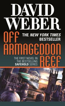 Off Armageddon Reef (Safehold Series #1)