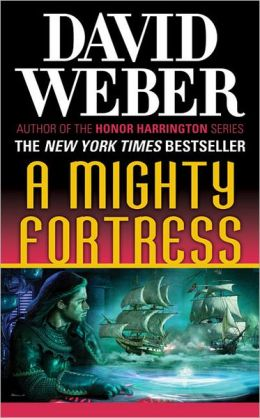 A Mighty Fortress (Safehold Series #4)