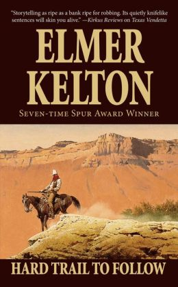 Hard Trail to Follow (Texas Rangers Series #7)