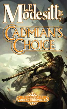 Cadmian's Choice (Corean Chronicles Series #5)