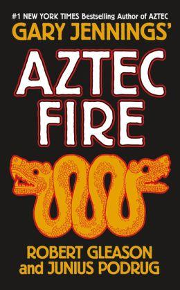 Aztec Fire (Aztec Series)
