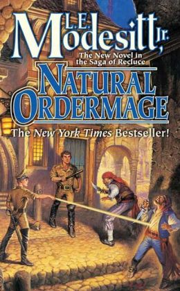 Natural Ordermage (Recluce Series #14)