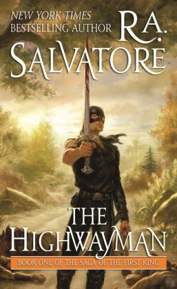 The Highwayman (Saga of the First King Series #1)