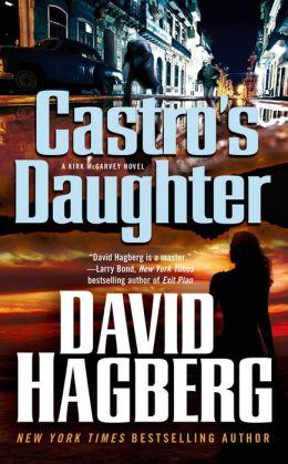 Castro's Daughter (Kirk McGarvey Series #16)