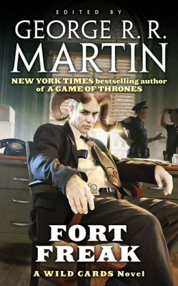 Fort Freak (Wild Cards Series #21)