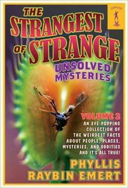 The Strangest of Strange Unsolved Mysteries, Volume 2