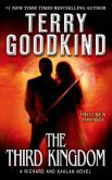 Book Cover Image. Title: The Third Kingdom (Richard and Kahlan Series #2), Author: Terry Goodkind