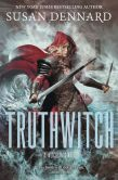 Book Cover Image. Title: Truthwitch (Witchlands Series #1), Author: Susan Dennard