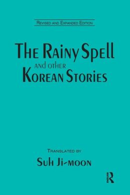 The Rainy Spell and Other Korean Stories
