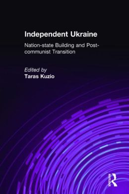 Contemporary Ukraine: Dynamics of Post-Soviet Transformation