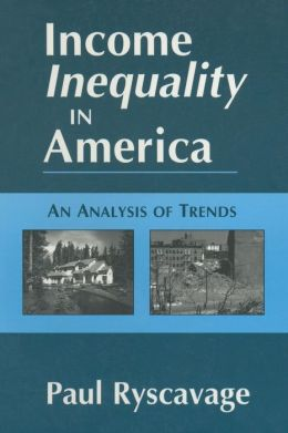 Income Inequality in America: An Analysis of Trends