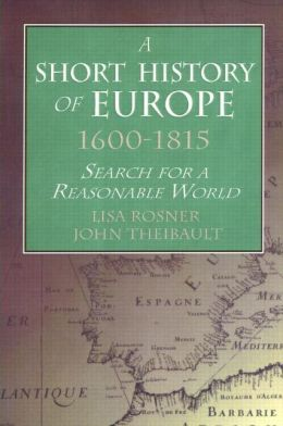 A Short History of Europe, 1600-1815
