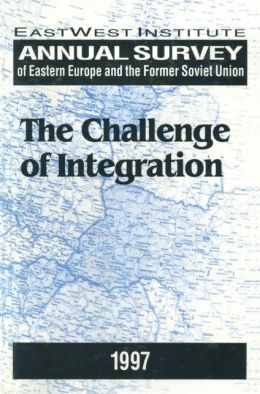 Annual Survey of Eastern Europe and the Former Soviet Union: 1997