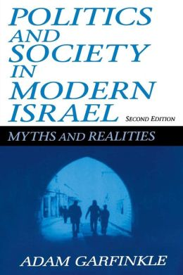 Political Society in Modern Israel: Myths and Realities