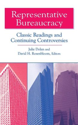 Representative Bureaucracy: Classic Readings and Continuing Controversies