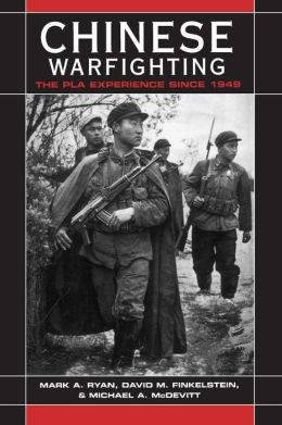 Chinese Warfighting: The PLA Experience since 1949