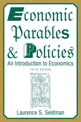 Economic Parables and Policies: An Introduction to Economics