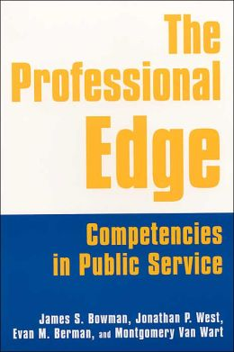The Professional Edge: Competencies for Public Service