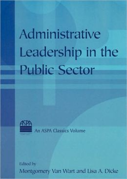 Administrative Leadership in the Public Sector