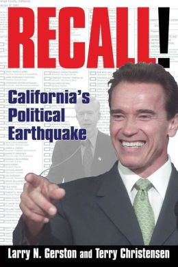 Recall!: California's Political Earthquake