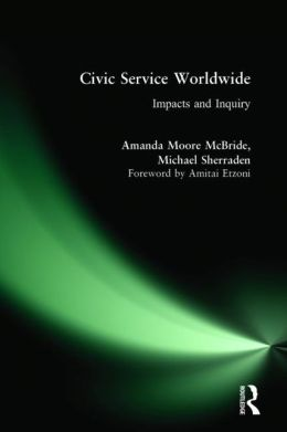 Civic Service Worldwide: Impacts and Inquiry