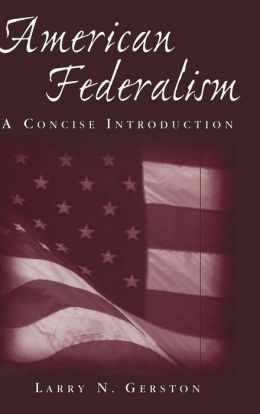 American Federalism: A Concise Introduction