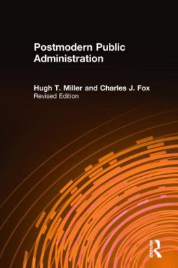 Postmodern Public Administration