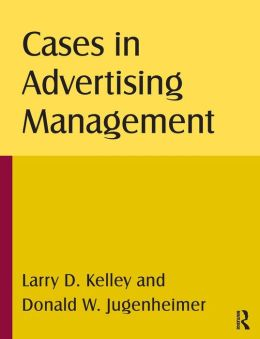 Cases in Advertising Management
