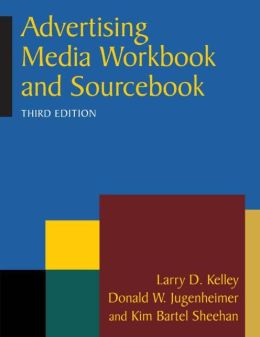 Advertising Media: Workbook and Sourcebook