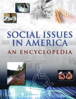 Social Issues in America: An Encyclopedia