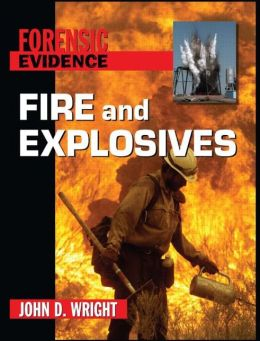 Fire and Explosives